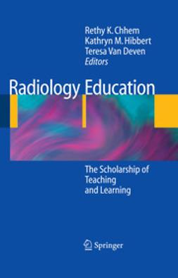 Chhem, Rethy K. - Radiology Education, e-bok