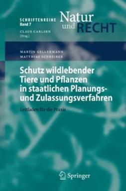 Gellermann, Martin - Schutz wildlebender Tiere und Pflanzen in staatlichen Planungs- und Zulassungsverfahren, e-kirja