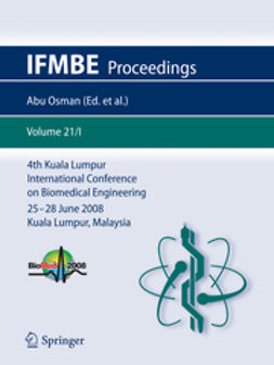 Abas, Wan Abu Bakar Wan - 4th Kuala Lumpur International Conference on Biomedical Engineering 2008, e-bok