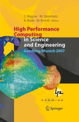 Wagner, Siegfried - High Performance Computing in Science and Engineering, Garching/Munich 2007, ebook