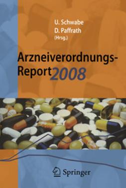 Schwabe, Ulrich - Arzneiverordnungs-Report 2008, ebook