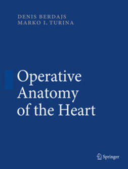 Berdajs, Denis - Operative Anatomy of the Heart, ebook