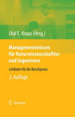 Kraus, Olaf E. - Managementwissen für Naturwissenschaftler und Ingenieure, ebook