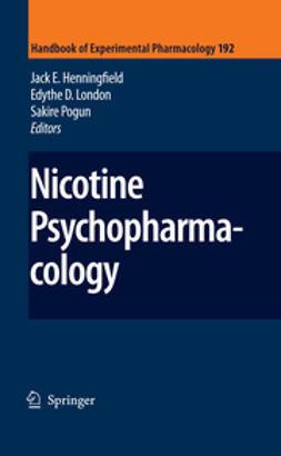 Henningfield, Jack E. - Nicotine Psychopharmacology, ebook