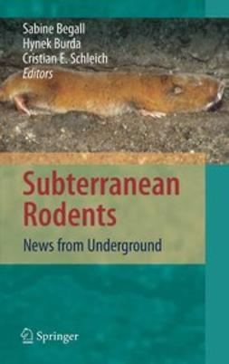 Begall, Sabine - Subterranean Rodents, ebook