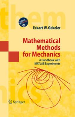 Gekeler, Eckart W. - Mathematical Methods for Mechanics, ebook