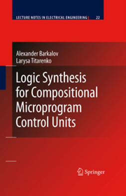 Barkalov, Alexander - Logic Synthesis for Compositional Microprogram Control Units, ebook