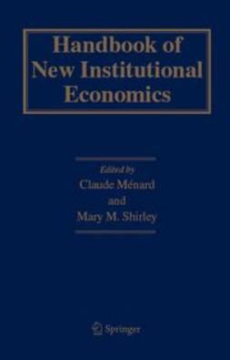Ménard, Claude - Handbook of New Institutional Economics, ebook