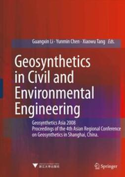 Li, Guangxin - Geosynthetics in Civil and Environmental Engineering, e-kirja