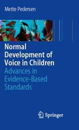 Pedersen, Mette - Normal Development of Voice in Children, ebook