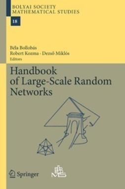 Bollobás, Béla - Handbook of Large-Scale Random Networks, ebook