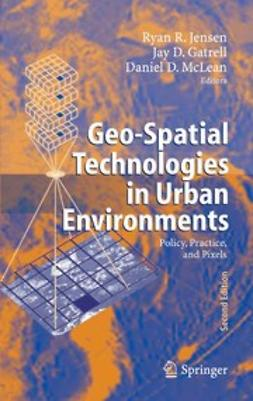 Gatrell, Jay D. - Geo-Spatial Technologies in Urban Environments, ebook