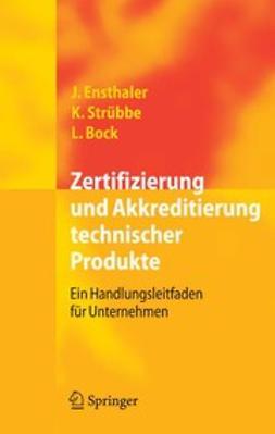 Bock, Leonie - Zertifizierung und Akkreditierung technischer Produkte, ebook
