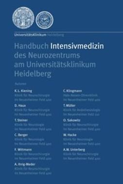 Berger, C. - Handbuch Intensivmedizin des Neurozentrums am Universitätsklinikum Heidelberg, ebook