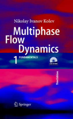 Kolev, Nikolay I. - Multiphase Flow Dynamics, ebook