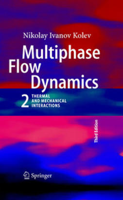 Kolev, Nikolay I. - Multiphase Flow Dynamics 2, ebook