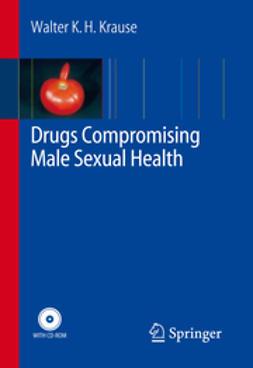 Krause, Walter - Drugs Compromising Male Sexual Health, ebook