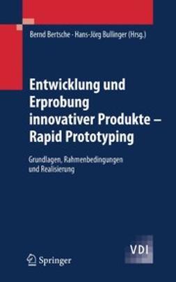 Bertsche, Bernd - Entwicklung und Erprobung innovativer Produkte — Rapid Prototyping, ebook