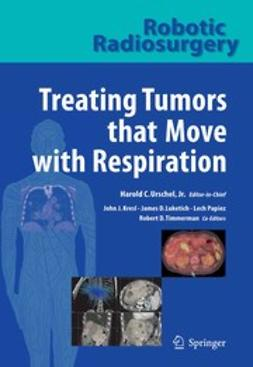 Kresl, John J. - Treating Tumors that Move with Respiration, ebook