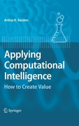 Kordon, Arthur - Applying Computational Intelligence, ebook