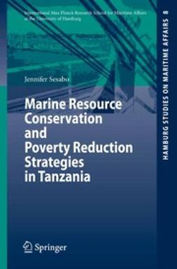 Sesabo, Jennifer K. - Marine Resource Conservation and Poverty Reduction Strategies in Tanzania, ebook