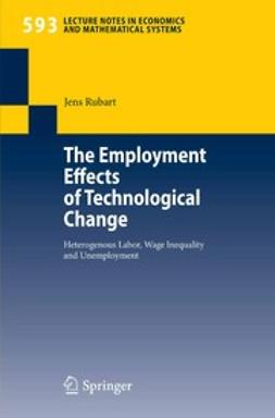 Rubart, Jens - The Employment Effects of Technological Change, e-kirja