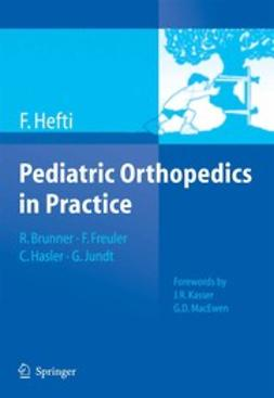 Hefti, Fritz - Pediatric Orthopedics in Practice, ebook
