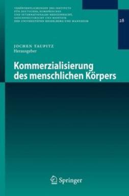 Taupitz, Jochen - Kommerzialisierung des menschlichen Körpers, ebook