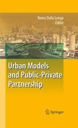 Longa, Remo Dalla - Urban Models and Public-Private Partnership, ebook