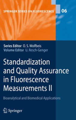 Resch-Genger, Ute - Standardization and Quality Assurance in Fluorescence Measurements II, ebook