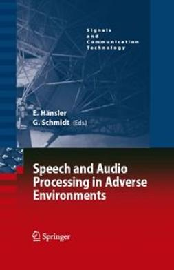 Hänsler, Eberhard - Speech and Audio Processing in Adverse Environments, ebook