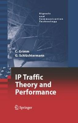 Grimm, Christian - IP Traffic Theory and Performance, ebook