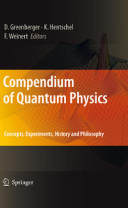 Greenberger, Daniel - Compendium of Quantum Physics, e-kirja