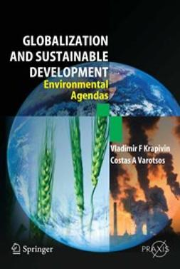 Krapivin, Vladimir F. - Globalization and Sustainable Development, ebook