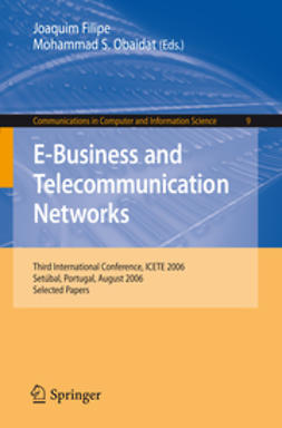 Filipe, Joaquim - E-Business and Telecommunication Networks, e-bok