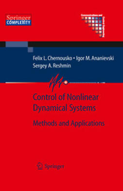 Ananievski, Igor M. - Control of Nonlinear Dynamical Systems, ebook