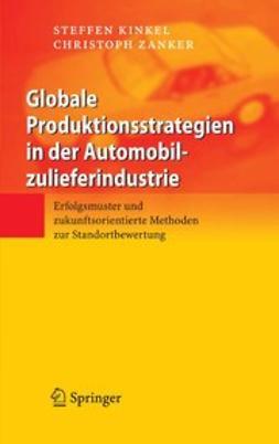 Kinkel, Steffen - Globale Produktionsstrategien in der Automobilzulieferindustrie, e-kirja