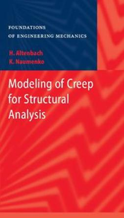 Altenbach, Holm - Modeling of Creep for Structural Analysis, ebook
