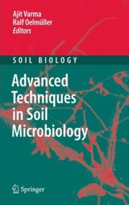 Oelmüller, Ralf - Advanced Techniques in Soil Microbiology, e-bok