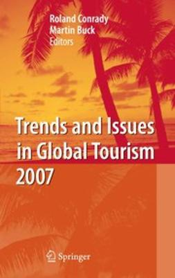 Buck, Martin - Trends and Issues in Global Tourism 2007, ebook
