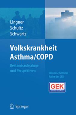 Lingner, Heidrun - Volkskrankheit Asthma/COPD, ebook