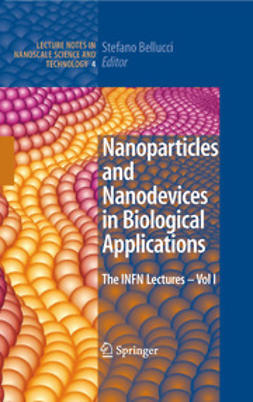 Bellucci, Stefano - Nanoparticles and Nanodevices in Biological Applications, ebook