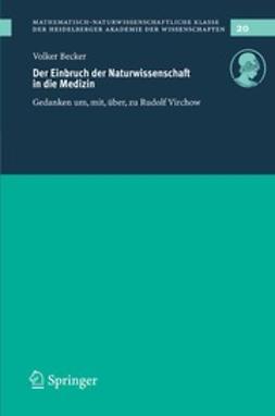 Becker, Volker - Der Einbruch der Naturwissenschaft in die Medizin, ebook