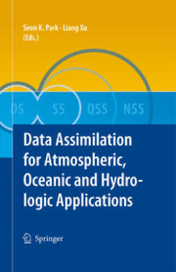 Park, Seon K. - Data Assimilation for Atmospheric, Oceanic and Hydrologic Applications, ebook
