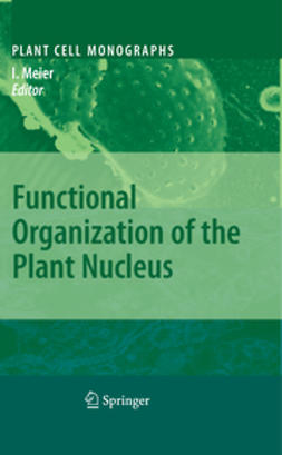Meier, Iris - Functional Organization of the Plant Nucleus, ebook
