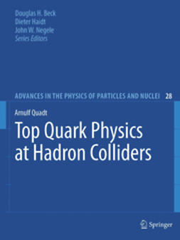 Quadt, Arnulf - Top Quark Physics at Hadron Colliders, ebook