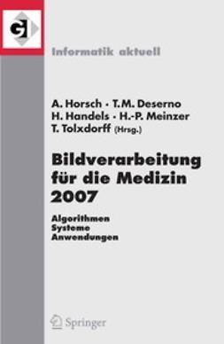 Deserno, Thomas M. - Bildverarbeitung für die Medizin 2007, ebook