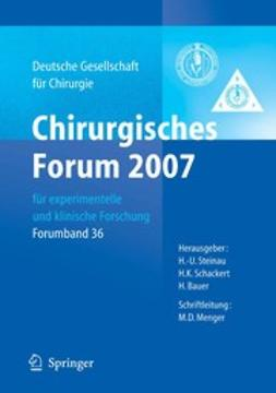 Bauer, H. - Chirurgisches Forum 2007, ebook