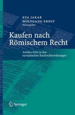 Ernst, Wolfgang - Kaufen nach Römischem Recht, e-bok
