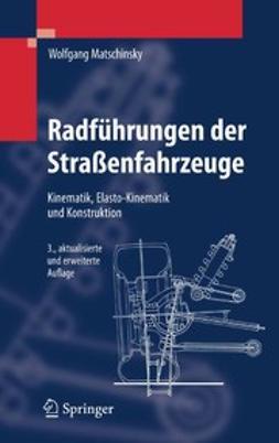 Matschinsky, Wolfgang - Radführungen der Straßenfahrzeuge, ebook